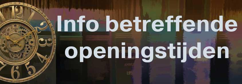 Aangepaste openingstijden