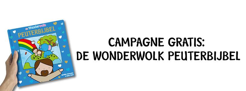 Campagne: GRATIS de Wonderwolk Peuterbijbel